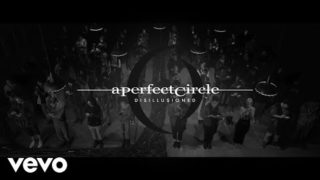 A Perfect Circle – Disillusioned [Official Video]