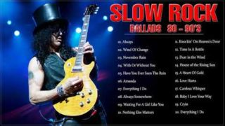 Best Slow Rock Ballads 80's 90's   Rock Ballads 80s 90s Songs of All Time