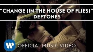 Deftones – Change (In The House Of Flies) [Official Music Video]