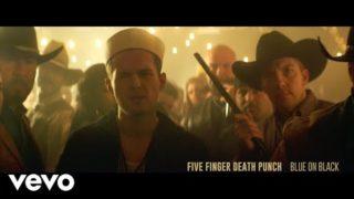 Five Finger Death Punch – Blue on Black (Official Video)