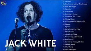 Jack White Greatest Hits Full Album – Best Songs Of Jack White