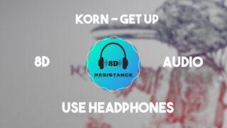 Korn (Feat. Skrillex) – Get Up! [8D TUNE]