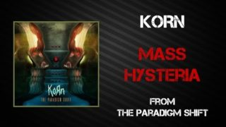 Korn – Mass Hysteria [Lyrics Video]