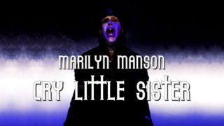 Marilyn Manson – Cry little sister lyric video