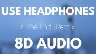 Linkin Park – In The End (Mellen Gi & Tommee Profitt Remix) | 8D AUDIO