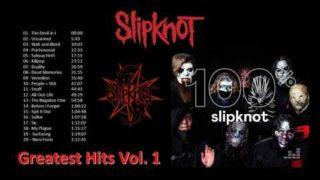 Slipknot Greatest Hits 2019 Vol. 1