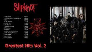 Slipknot Greatest Hits 2019 – Vol 2